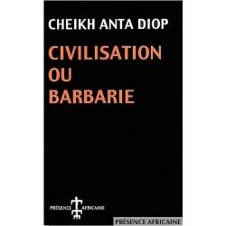 Civilisation ou Barbarie, Cheikh Anta Diop