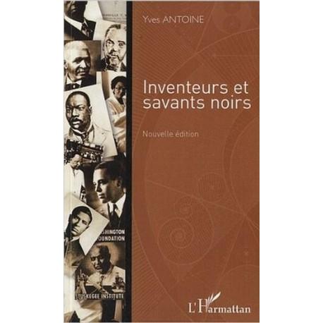 Inventeurs et Savants Noirs nouvelle édition