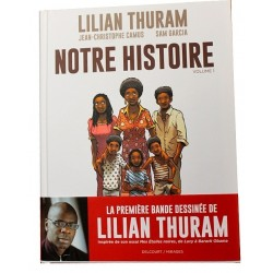 Notre histoire, Lilian Thuram