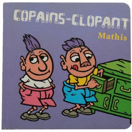 Copains clopant Mathis