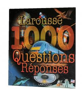 Larousse des 1000 questions reponses