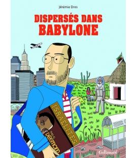 Disperses dans Babylone