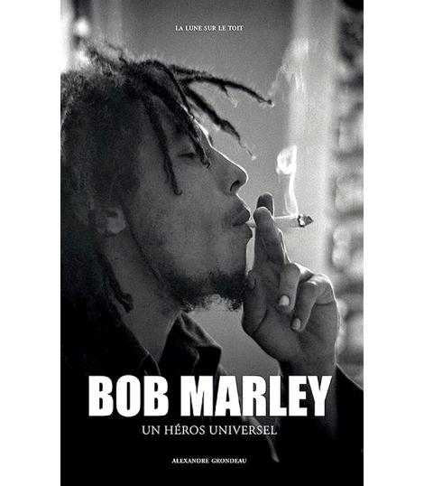 Bob Marley un heros universel